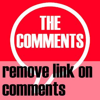 Menghapus Link Aktif pada Komentar Blog