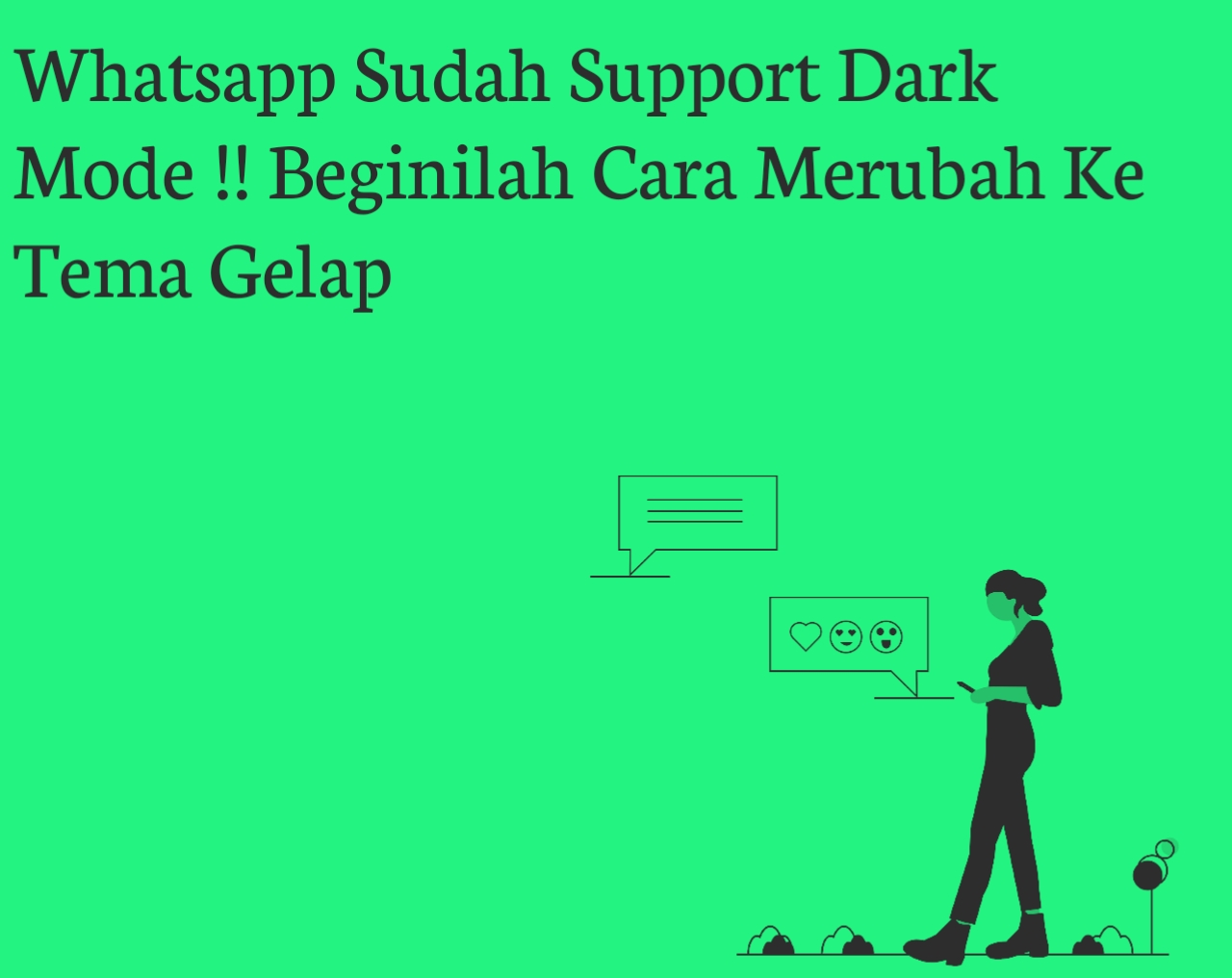Whatsapp Sudah Support Dark Mode !! Beginilah Cara Merubah Ke Tema Gelap