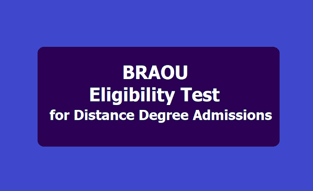 BRAOU Eligibility Test 2018 for Distance Degree admissions