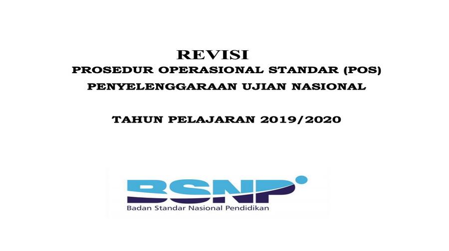 Revisi Prosedur Operasional Standar UN Tahun Pelajaran 2019/2020