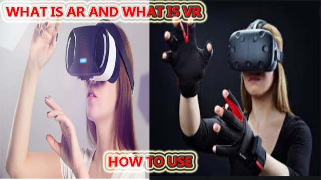 What is AR (Augmented reality) and VR (Virtual reality)