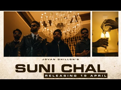 Suni chal lyrics Jovan Dhillon Punjabi Song
