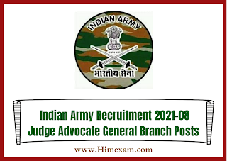 Indian Army Recruitment 2021-08 Judge Advocate General Branch Posts
