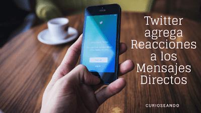 twitter-agrega-reacciones-a-los-mensajes-directos