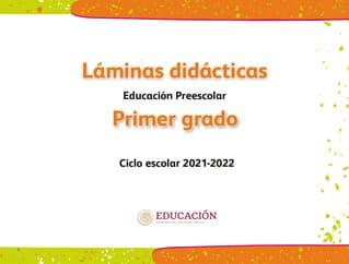 Láminas didácticas Primer grado Preescolar 2021-2022