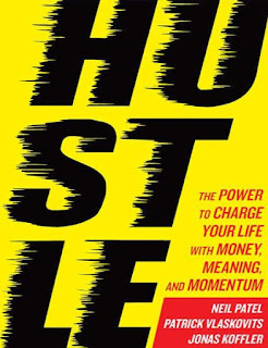 Hustle- The Power to Charge Your Life with Money, Meaning, and Momentum