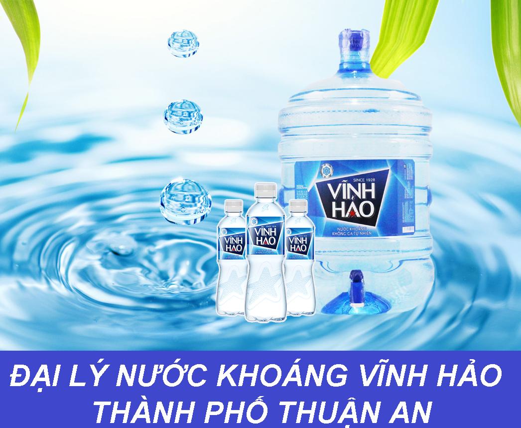 đại lý nước khoáng Vĩnh Hảo ở tại thị xã Thuận An, tỉnh Bình Dương- DAI LY NUOC VINH HAO THI XA THUAN AN