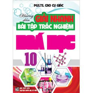 Hướng Dẫn Giải Nhanh Bài Tập Trắc Nghiệm Hóa 10 (Tái Bản) ebook PDF EPUB AWZ3 PRC MOBI