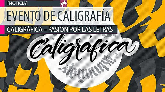 Evento de Caligrafía. Caligráfica - Pasión por las letras