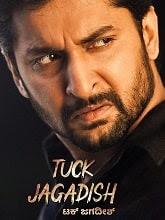 Tuck Jagadish (2021) HDRip Kannada (Original) Full Movie Watch Online Free