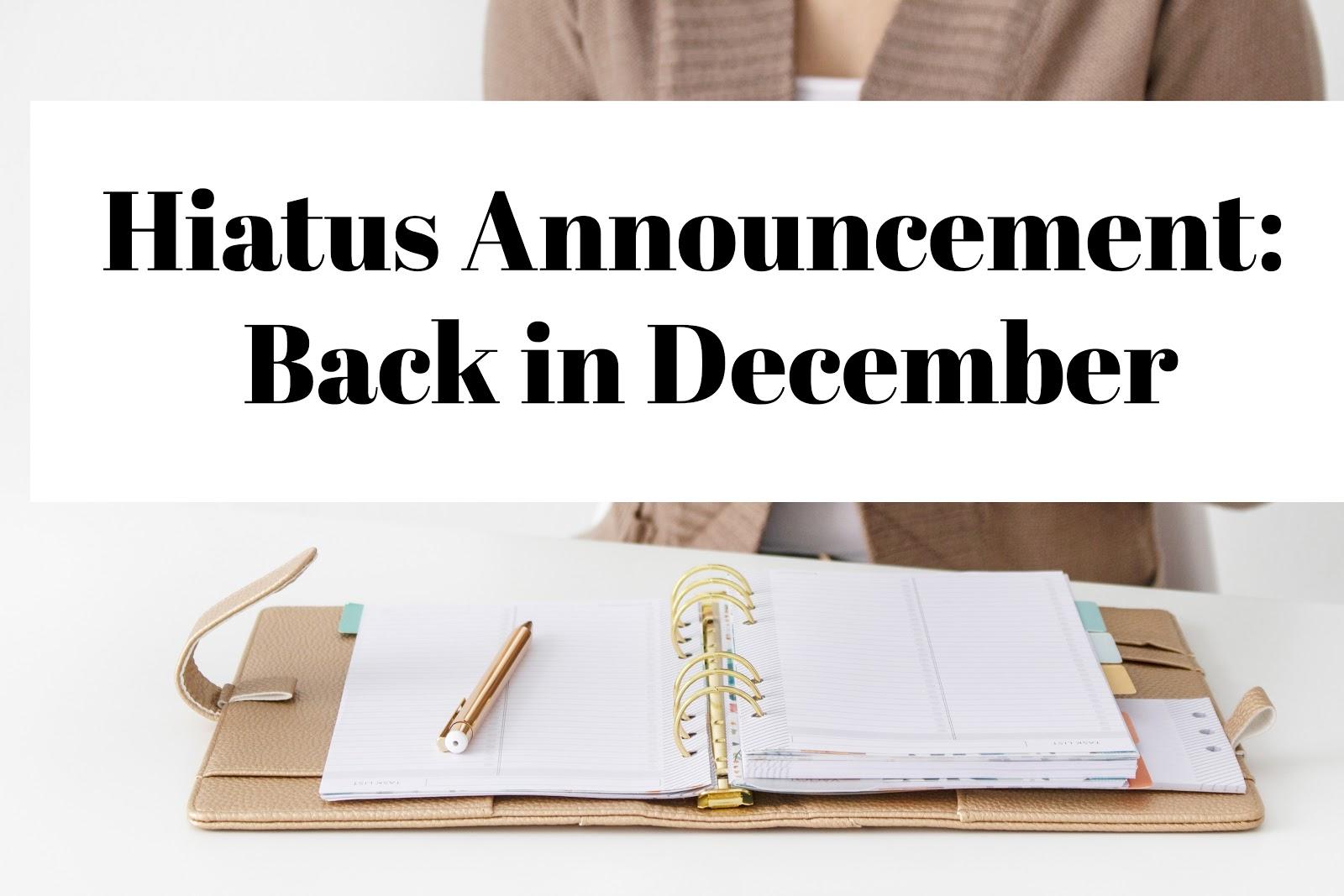 Hiatus Announcement
