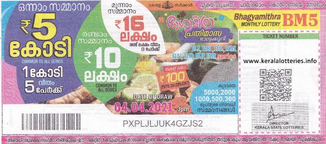 Kerala State Lottery Monthly Bumper Bhaghyamithra BM-5 datedon 04.04.2021