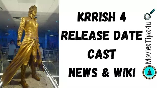 Krrish 4(2020) Movie Release Date Cast News Wiki Trailer