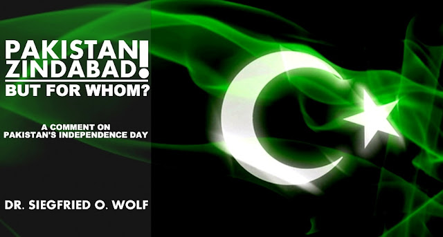 OPINION   Pakistan Zindabad! But for Whom? A Comment on Pakistan's Independence Day