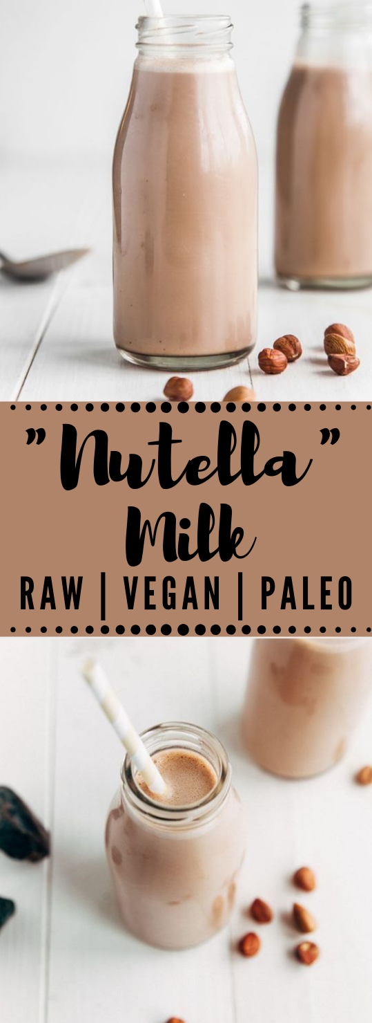 Raw Nutella Milk #milk #chocolate #drink #healthy #fresh