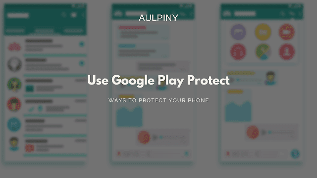 Use Google Play Protect
