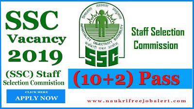 ssc recruitment 2019. ssc recruitment chsl 2019 2020, government job ssc, chsl recruitment through ssc, staff selection commission vacancy