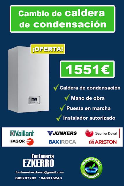oferta para cambio de caldera de condensacion junkers, vaillant, fagor, saunier duval, baxi roca, ariston