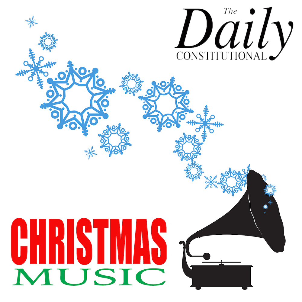 The Daily Constitutional: #ChristmasCarols & Seasonal Songs: Merry ...