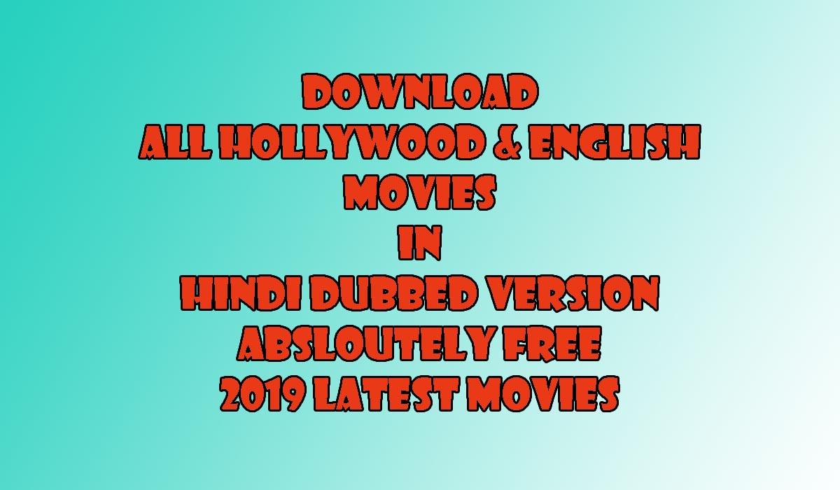 Hollywood Movie Hindi Dubbed Free Download 2019   Download HD Hindi Movies