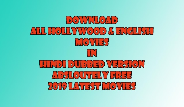 Hollywood Movie Hindi Dubbed Free Download 2019 | Download HD Hindi Movies