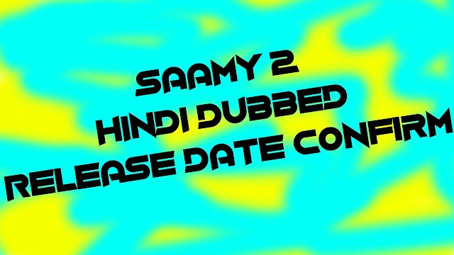 Saamy 2 Hindi Dubbed (Release Date) Full Movie | Chiyaan Vikram's Saamy 2 in Hindi