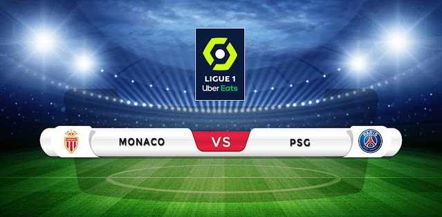 Monaco vs PSG Prediction & Match Preview
