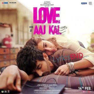 Love Aaz Kal 2 Lyrics - Hindi Movie Review [2020]