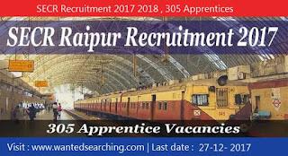 SECR Recruitment 2017 2018 , 305 Apprentices vacancies  for  Mechanic
