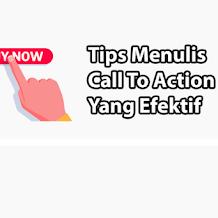 Tips Membuat Kalimat Call To Action Yang Optimal
