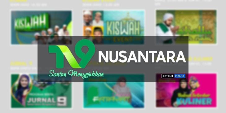 Daftar Frekuensi Channel TV 9 Nusantara 2019