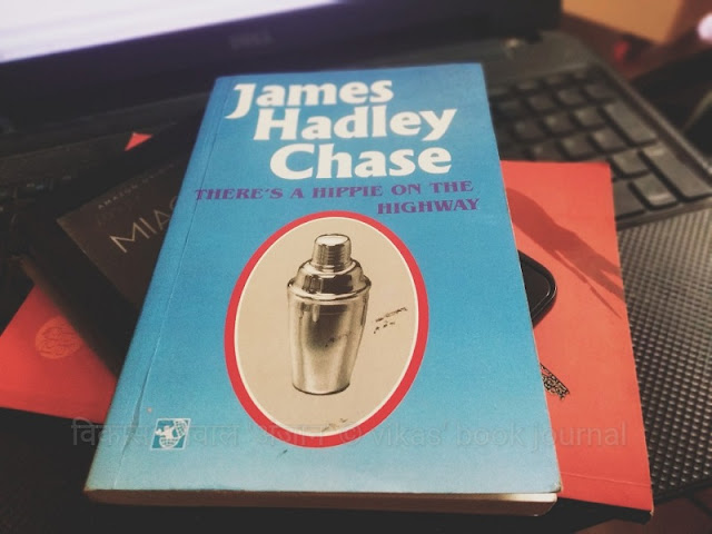 There's a hippie on the highway - James Hadley Chase