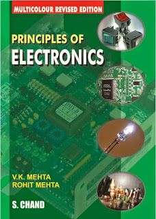 PRINCIPLES OF ELECTRONICS by V.K. MEHTA and ROHIT MEHTA