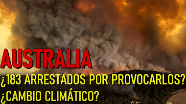 Los incendios de Australia ¿Es el cambio climático una de sus principales causas o son provocados?