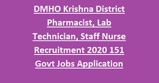 DMHO Krishna District Pharmacist, Lab Technician, Staff Nurse Recruitment Notification 2020 151 Govt Jobs Application Form
