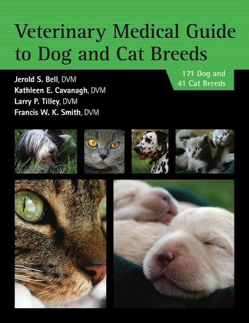 Veterinary Medical Guide to Dog and Cat Breeds - WWW.VETBOOKSTORE.COM