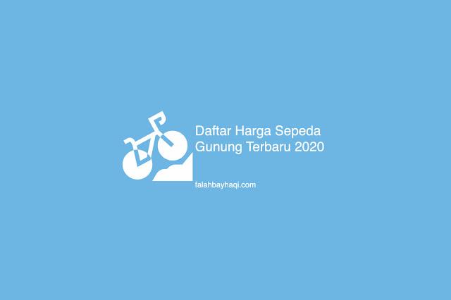 Daftar Harga Sepeda Gunung Terbaru 2020