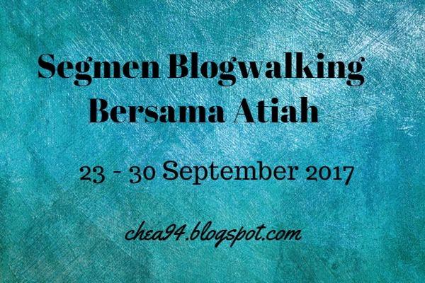 Segmen Blogwalking bersama Atiah.