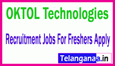 OKTOL Technologies Recruitment Jobs For Freshers Apply
