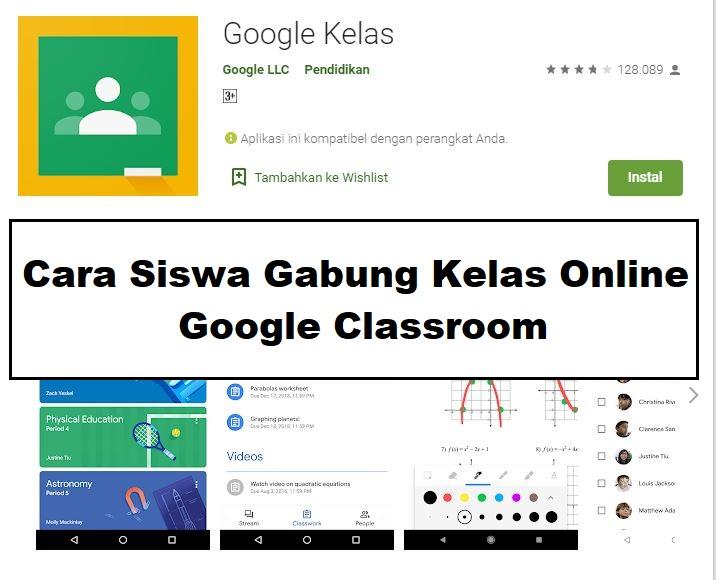 Cara Siswa Bergabung Di Kelas Online Google Classroom
