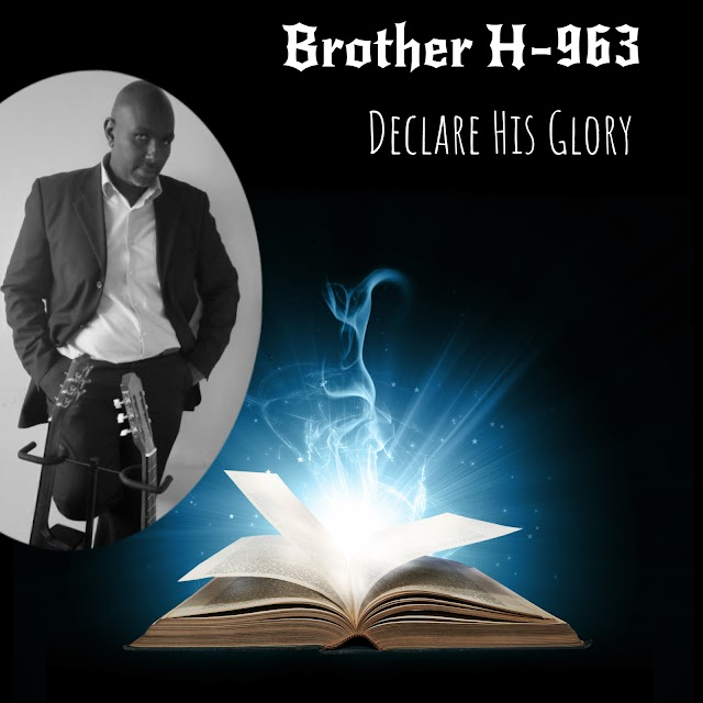 New Released Album - Declare His Glory - Brother H-963