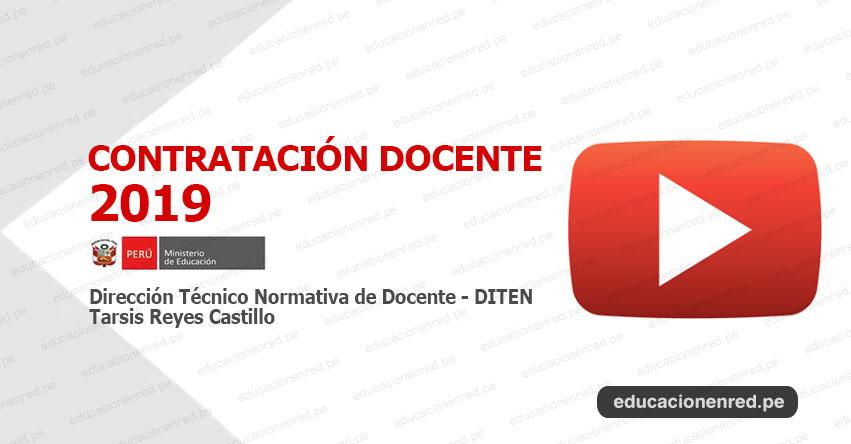 MINEDU: Requisitos y Condiciones del Proceso de Contratación Docente 2019 (VIDEO CONFERENCIA) www.minedu.gob.pe