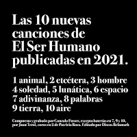 EL SER HUMANO - Las 10 nuevas canciones de El Ser Humano publicadas en 2021 (Álbum)