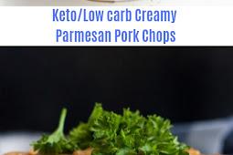 Keto/Low Carb Creamy Parmesan Pork Chops