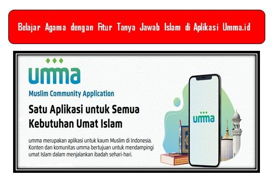 Belajar Agama dengan Fitur Tanya Jawab Islam di Aplikasi Umma.id