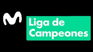 MOVISTAR LIGA DE CAMPEONES EN VIVO - EN DIRECTO
