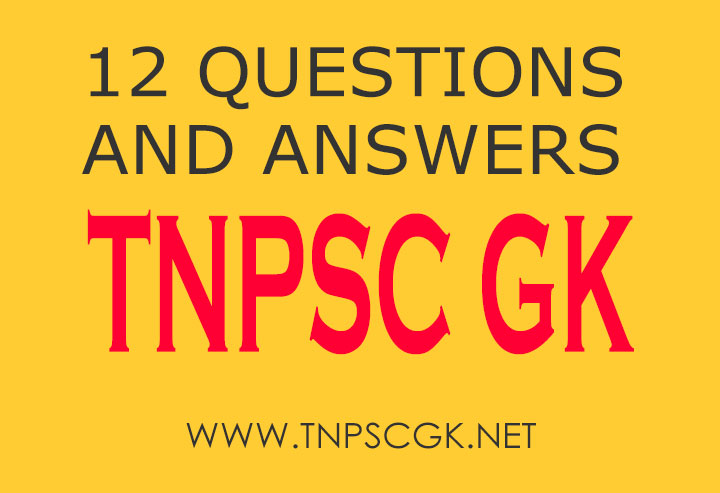 TNPSC GK QUESTIONS AND ANSWERS