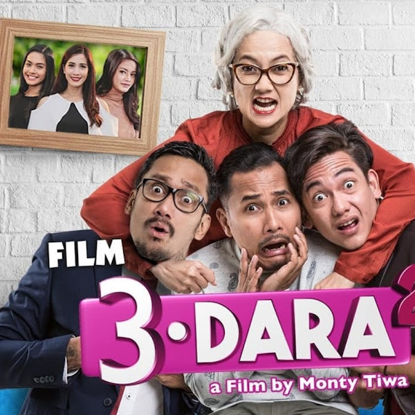 Film 3 Dara 2 Penuh Humor Dan Pelajaran Berumah Tangga