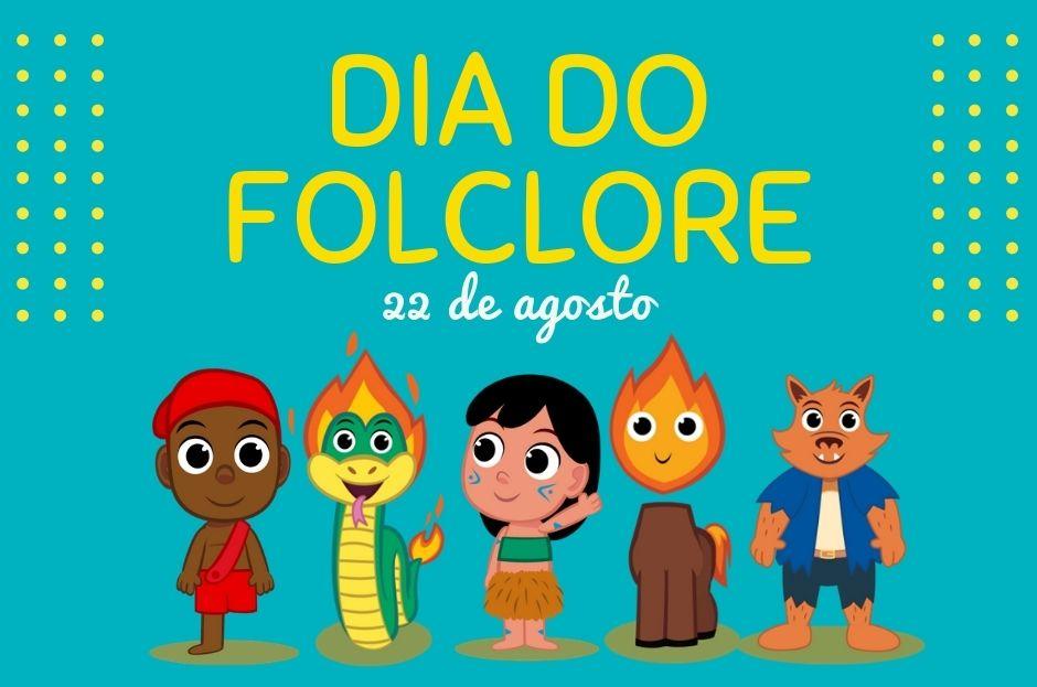 22 de Agosto: Dia do Folclore Brasileiro