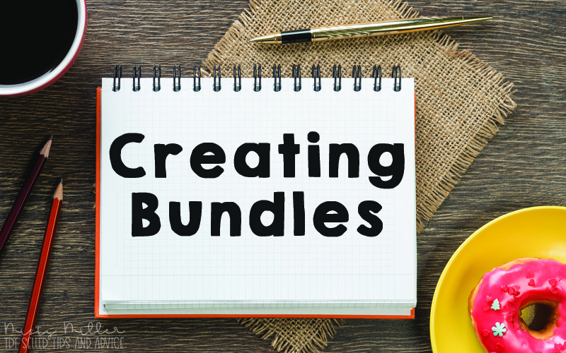 Image of desktop with pens and pencils, notebook in middle says Creating Bundles